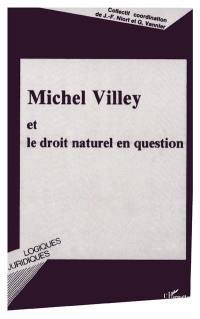 Michel Villey et le droit naturel en question