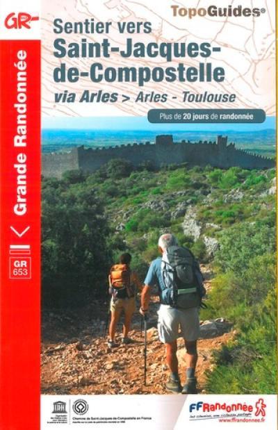 Sentier vers Saint-Jacques-de-Compostelle via Arles