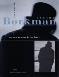 John Gabriel Borkman, d'Henrik Ibsen