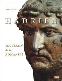 Hadrien, souverain de la romanité