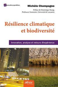 Résilience climatique et biodiversité