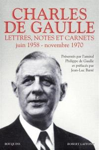 Lettres, notes et carnets. Volume 3, Juin 1958-novembre 1970
