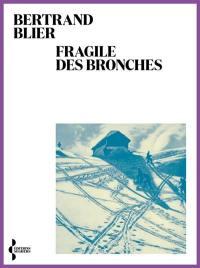 Fragile des bronches