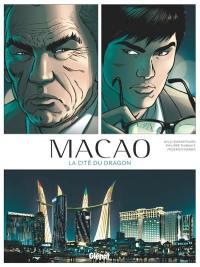 Macao. Volume 1, La cité du dragon