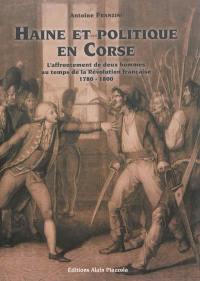 Haine et politique en Corse