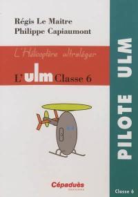 L'ULM classe 6