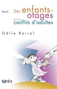 Des enfants otages dans les conflits d'adultes