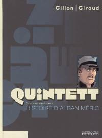Quintett. Vol. 2. Histoire d'Alban Méric