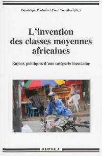 L'invention des classes moyennes africaines