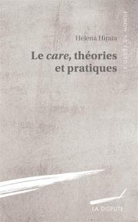 Le care, théories et pratiques