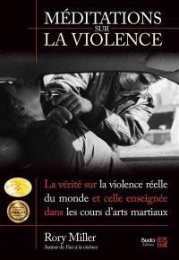 Méditations sur la violence