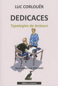 Dédicaces : typologies de lecteurs : essai humoristique