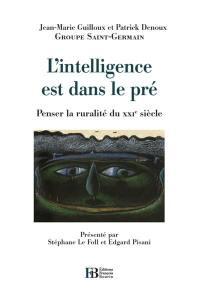 L'intelligence est dans le pré : penser la ruralité du XXIe siècle