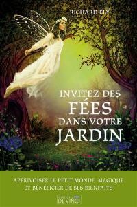Invitez des fées dans votre jardin