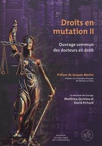 Droits en mutation. Volume 2,