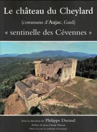 Le château du Cheylard
