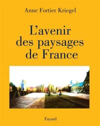L'avenir des paysages français