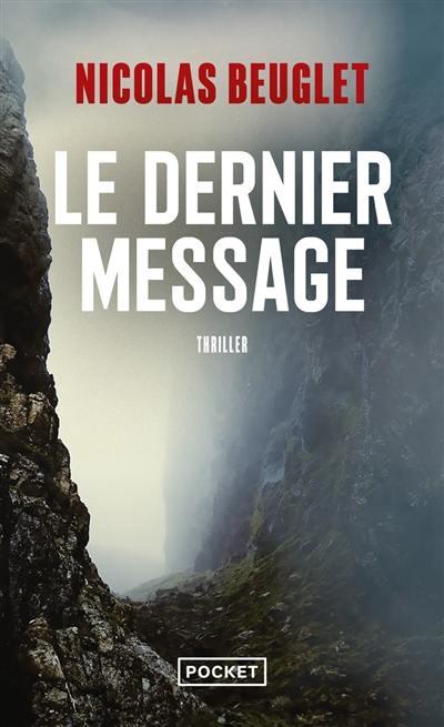 Le dernier message