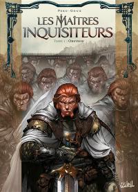 Les maîtres inquisiteurs. Volume 1, Obeyron