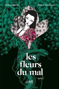Les fleurs du mal. Volume 2,