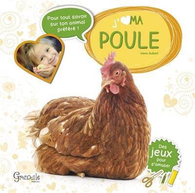 J'aime ma poule