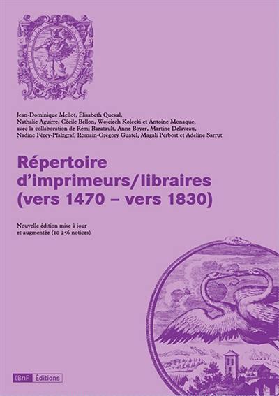Répertoire d'imprimeurs-libraires (vers 1470-vers 1830)