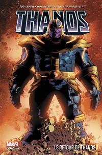 Thanos. Volume 1, Le retour de Thanos
