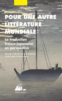 Pour une autre littérature mondiale