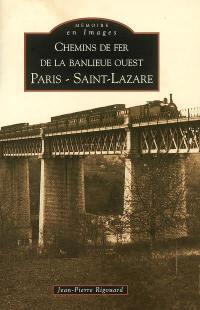 Chemins de fer de la banlieue ouest, Paris Saint-Lazare