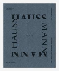 Paris-Haussmann : modèle de ville. Paris-Haussmann : a model's relevance