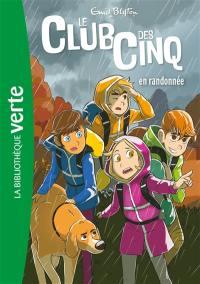 Le club des Cinq. Volume 7, Le club des Cinq en randonnée