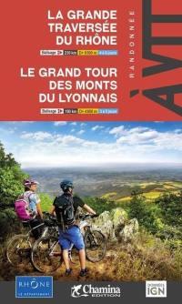 La grande traversée du Rhône, le grand tour des monts du Lyonnais
