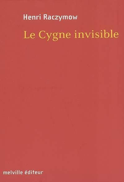 Le cygne invisible