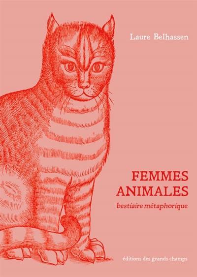 Femmes animales : bestiaire métaphorique