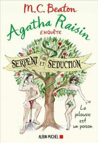 Agatha Raisin enquête. Volume 23, Serpent et séduction