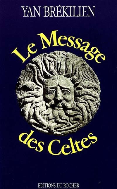 Le Message des Celtes