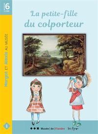 Margot et Alexis au musée. Vol. 1. La petite-fille du colporteur