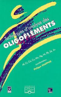 Techniques d'analyse des oligoéléments. Volume 1, Techniques d'analyse des oligoéléments chez l'homme