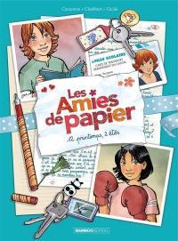 Les amies de papier. Volume 2, 12 printemps, 2 étés