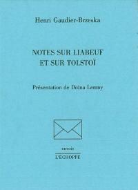 Notes sur Liabeuf et sur Tolstoï