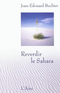 Reverdir le Sahara