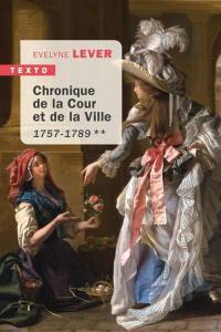 Chronique de la Cour et de la ville