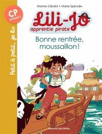 Lili-Jo, apprentie pirate, Bonne rentrée, moussaillon !