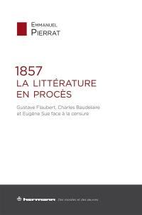 1857, la littérature en procès