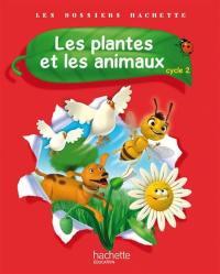 Les plantes et les animaux, cycle 2