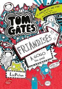 Tom Gates. Volume 6, Friandises à gogo (ou pas)