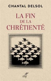 La fin de la chrétienté