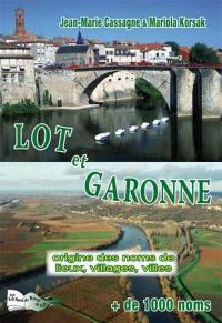 Origine des noms de lieux, villages et villes du Lot-et-Garonne