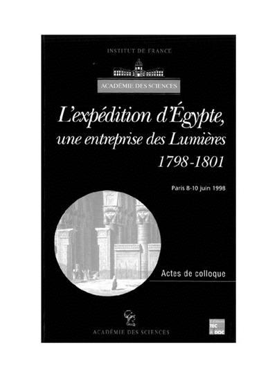 L'expédition d'Egypte, une entreprise des Lumières (1798-1801)