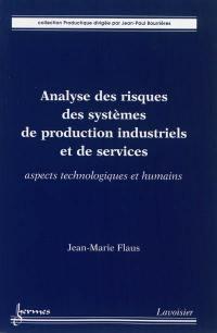 Analyse des risques des systèmes de production industriels et de services